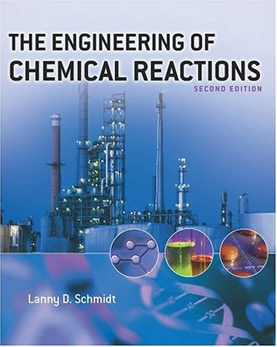 Engineering of Chemical Reactions  2nd 2004 (Revised) edition cover