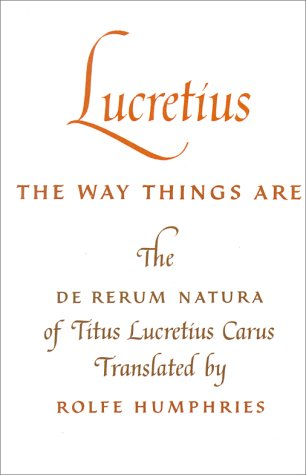 Lucretius - The Way Things Are The de Rerum Natura of Titus Lucretius Carus Reprint  edition cover