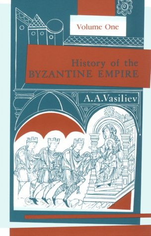 History of the Byzantine Empire, 324-1453  2nd 2004 edition cover