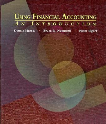 Using Financial Accounting An Introduction 1st 9780314061256 Front Cover