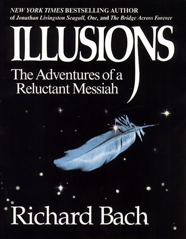 Illusions The Adventures of a Reluctant Messiah  1977 (Reprint) edition cover