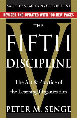 Fifth Discipline The Art & Practice of the Learning Organization  2006 9780385517256 Front Cover