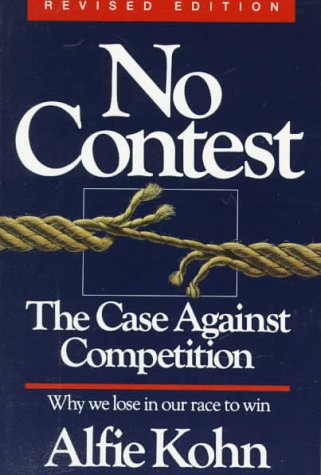 No Contest The Case Against Competition 2nd 1992 (Revised) edition cover