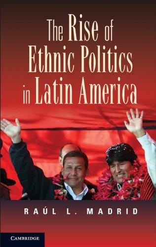 Rise of Ethnic Politics in Latin America   2012 edition cover