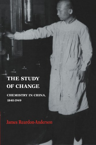 Study of Change Chemistry in China, 1840-1949  2002 9780521533256 Front Cover