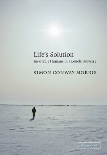 Life's Solution Inevitable Humans in a Lonely Universe  2004 9780521603256 Front Cover