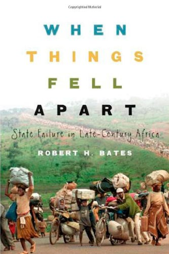 When Things Fell Apart State Failure in Late-Century Africa  2008 edition cover