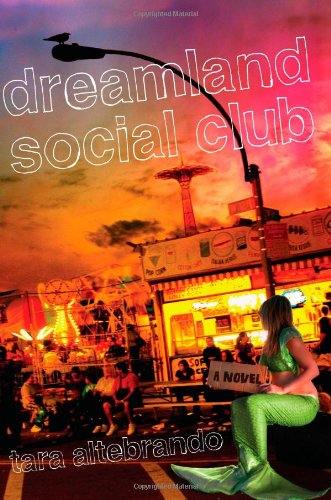 Dreamland Social Club   2011 9780525423256 Front Cover