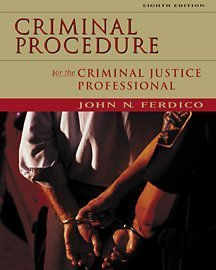 Criminal Procedure for the Criminal Justice Professional  8th 2002 9780534560256 Front Cover