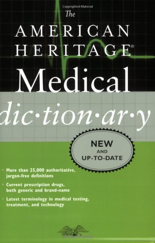 American Heritage Medical Dictionary   2008 9780618947256 Front Cover