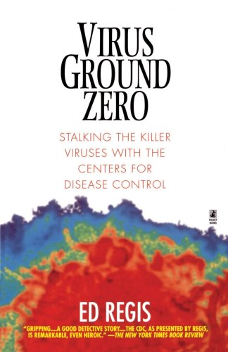 Virus Ground Zero Stalking the Killer Viruses with the Centers for Disease Control  1998 edition cover