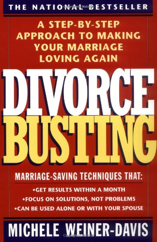 Divorce Busting A Step-by-Step Approach to Making Your Marriage Loving Again  1992 (Reprint) edition cover
