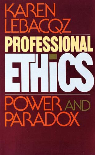 Professional Ethics Power and Paradox N/A edition cover