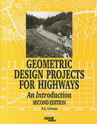 Geometric Design Projects for Highways An Introduction 2nd 2000 edition cover