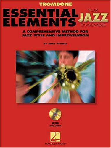 Essential Elements for Jazz Ensemble : Trombone 1st edition cover