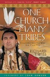 One Church, Many Tribes Following Jesus the Way God Made You N/A edition cover
