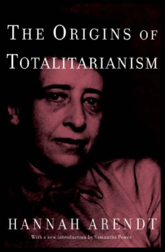 Origins of Totalitarianism Introduction by Samantha Power  2004 edition cover