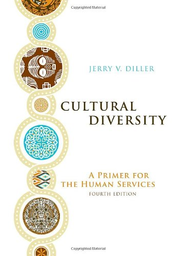 Cultural Diversity A Primer for the Human Services 4th 2011 edition cover