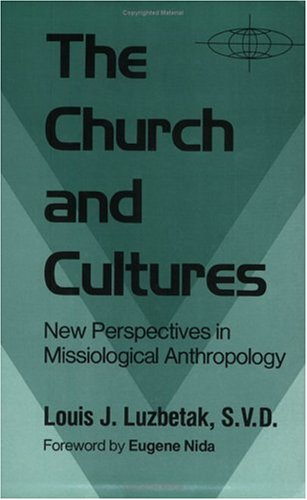 Church and Cultures New Perspectives in Missiological Anthropology Revised  edition cover