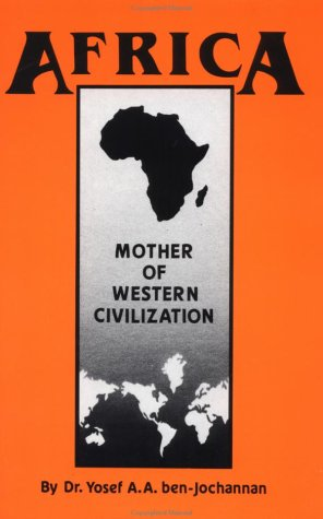 Africa Mother of Western Civilization Reprint  9780933121256 Front Cover