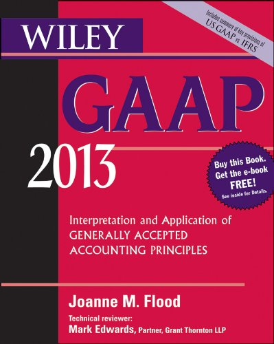 Wiley GAAP 2013 Interpretation and Application of Generally Accepted Accounting Principles 11th 2013 edition cover
