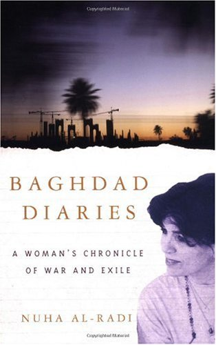 Baghdad Diaries A Woman's Chronicle of War and Exile  2003 edition cover