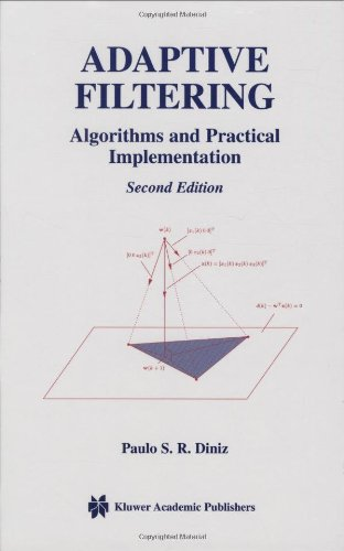 Adaptive Filtering Algorithms and Practical Implementation 2nd 2002 (Revised) 9781402071256 Front Cover