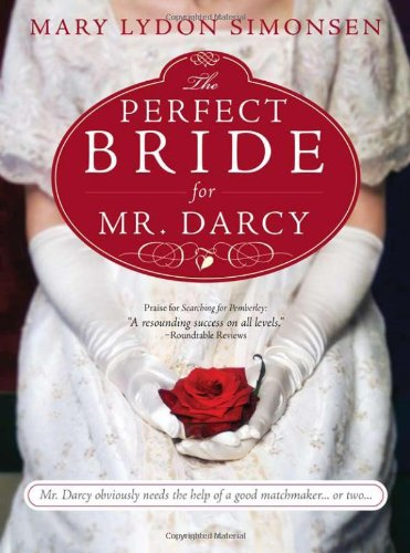 Perfect Bride for Mr. Darcy   2011 9781402240256 Front Cover