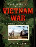 Real History of the Vietnam War A New Look at the Past  2013 9781402790256 Front Cover