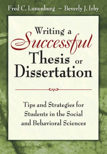 Writing a Successful Thesis or Dissertation Tips and Strategies for Students in the Social and Behavioral Sciences  2008 edition cover
