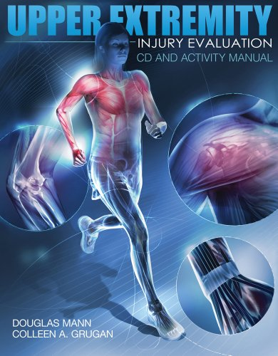 Upper Extremity Injury Evaluation   2011 (Lab Manual) edition cover
