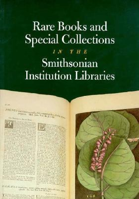 Rare Books and Special Collections in the Smithsonian Institution Libraries  N/A 9781560986256 Front Cover