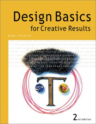 Design Basics for Creative Results  2nd 2003 (Revised) 9781581804256 Front Cover