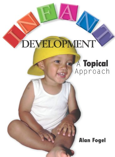 Infant Development A Topical Approach  2011 edition cover