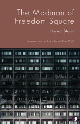 Madman of Freedom Square   2009 edition cover