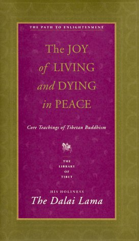 Joy of Living and Dying in Peace Core Teachings of Tibetan Buddhism  1997 9780060617257 Front Cover