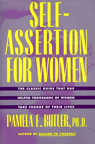 Self-Assertion for Women   1992 (Reprint) edition cover