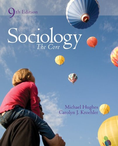 Sociology The Core 9th 2009 edition cover