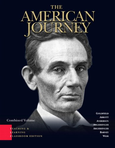 American Journey A History of the United States Combined Volume 4th 2007 (Revised) edition cover