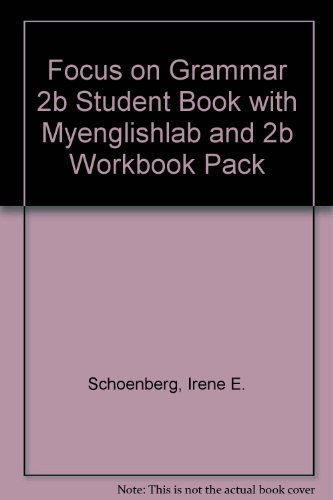 Focus on Grammar 2B Student Book with MyEnglishLab and 2B Workbook Pack  4th 2012 9780132862257 Front Cover
