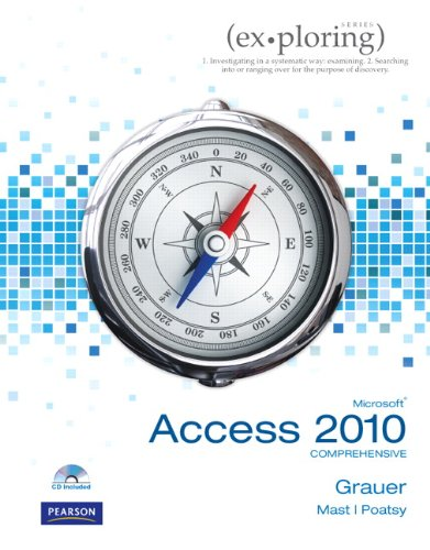 Exploring Microsoft Office Access 2010 Comprehensive   2011 (Revised) edition cover