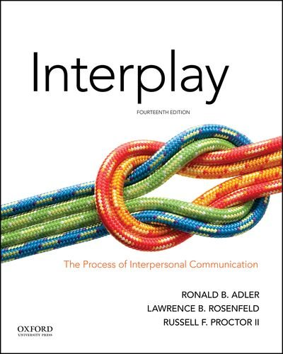 Interplay: The Process of Interpersonal Communication  2017 9780190646257 Front Cover