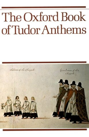 Oxford Book of Tudor Anthems  N/A edition cover