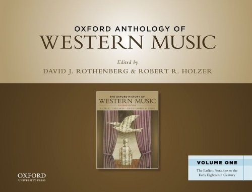 Oxford Anthology of Western Music The Earliest Notations to the Early Eighteenth Century N/A edition cover