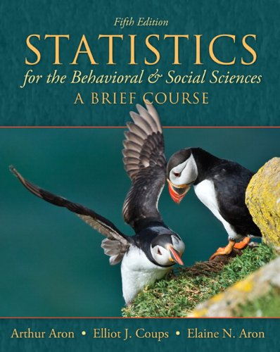 Statistics for the Behavioral and Social Sciences A Brief Cource 5th 2011 (Revised) edition cover