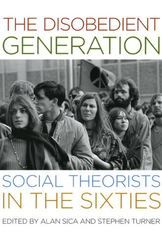 Disobedient Generation Social Theorists in the Sixties  2005 edition cover