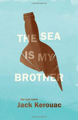 Sea Is My Brother The Lost Novel N/A 9780306821257 Front Cover
