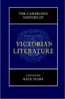 Cambridge History of Victorian Literature   2012 9780521846257 Front Cover