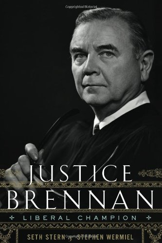 Justice Brennan Liberal Champion  2010 edition cover