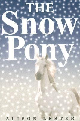 Snow Pony   2003 9780618771257 Front Cover